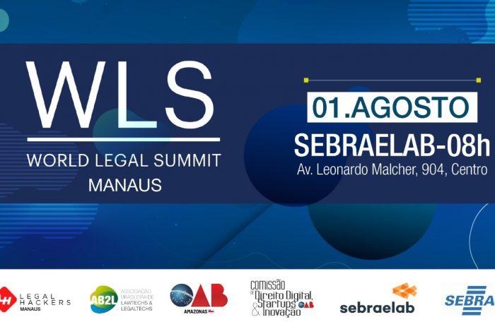 Comissão de Direito Digital, Startup e Inovação da OAB-AM realiza World Legal Summit em Manaus